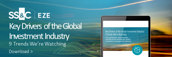 Key Drivers of the Global Investment Industry 9 Trends We're Watching Download >