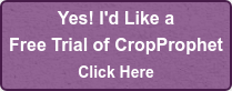 Yes! I'd Like a Free Trial of CropProphet Click Here