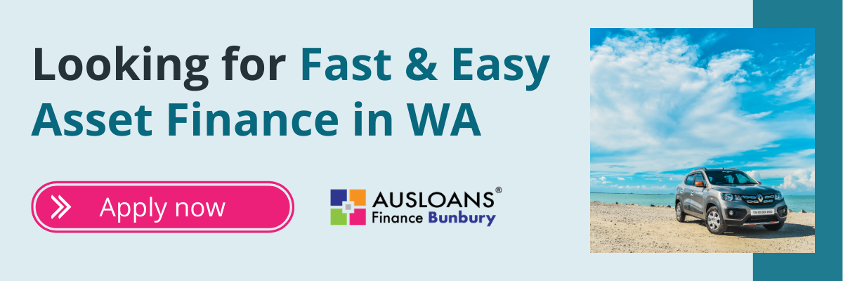 Ausloans Bunbury WA asset finance brokers