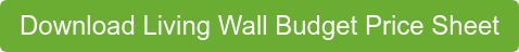 Download Living Wall Budget Price Sheet