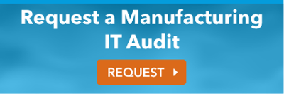 IT Audit for manufacturing companies