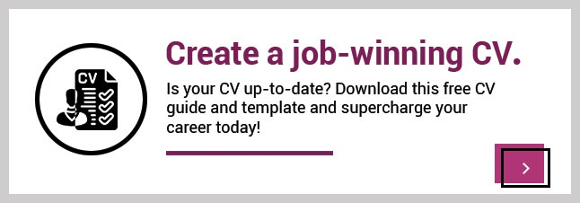 Is your CV up-to-date? Download the free CV template here.