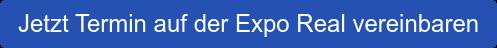Jetzt Termin auf der Expo Real vereinbaren