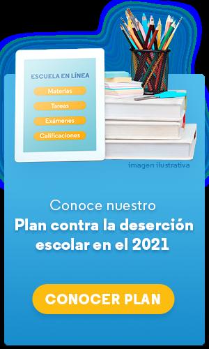 Plan contra la deserción escolar 2021