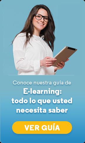 Conoce nuestra guía E-learning: todo lo que usted necesita saber