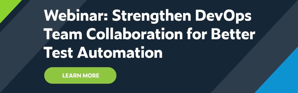 Parasoft Webinar: Strengthen DevOps Team Collaboration for Better Test Automation
