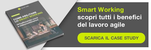 Smart working, scarica il case study e scopri tutti i benefici del lavoro agile, clicca qui!