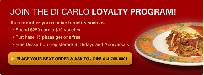 Join The di Carlo Loyalty Program