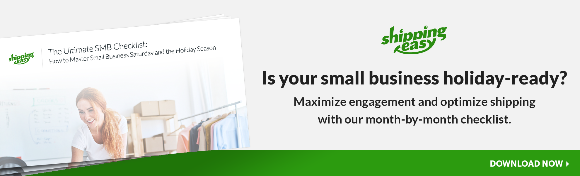 Is your small business holiday-ready? Promotional button for Shipping Easy's Ultimate SMB Checklist Ebook. Click to Download