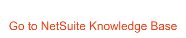 Go to NetSuite Knowledge Base