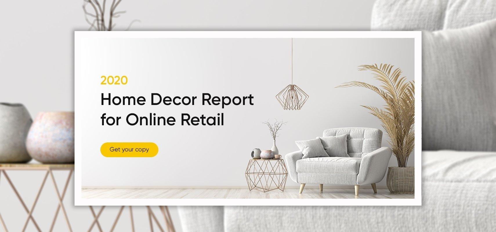 2020 Home Decor Report