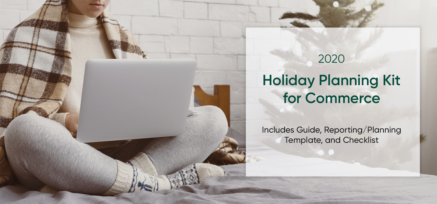 2020 Holiday Planning Kit for Commerce