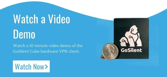 GoSilent Hardware VPN Video Demo
