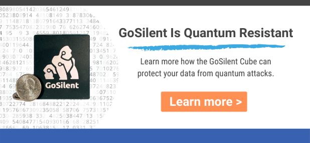 GoSilent is quantum resistant click to learn more