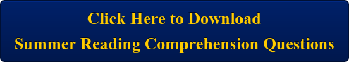 Click Here to Download Summer Reading Comprehension Questions