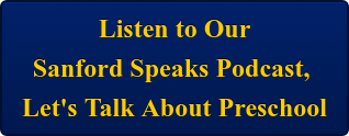 Listen to Our Sanford Speaks Podcast,  Let's Talk About Preschool