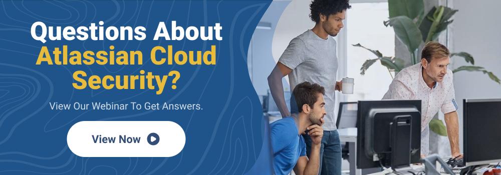Atlassian Cloud Security Webinar