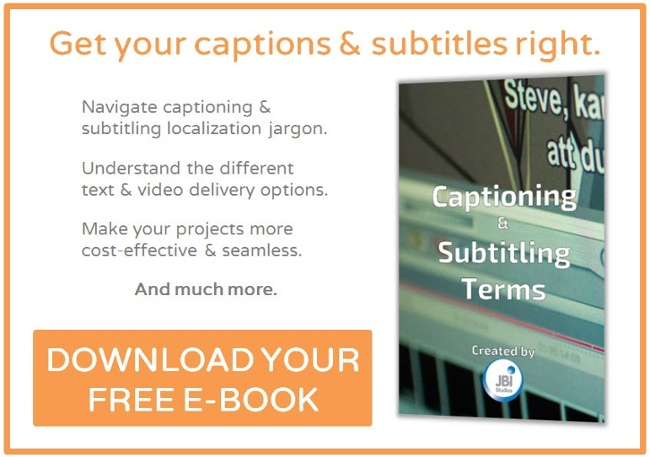 Click to download JBI Studio's Glossary of Captioning & Subtitling Terms.