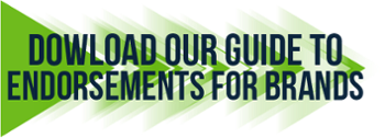 Download our Guide to Endorsements for Brands