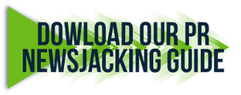 Download our PR Newsjacking Guide
