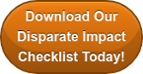 Download Our Disparate Impact Checklist Today!