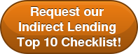 Request our Indirect Lending Top 10 Checklist!