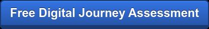 Free Digital Journey Assessment