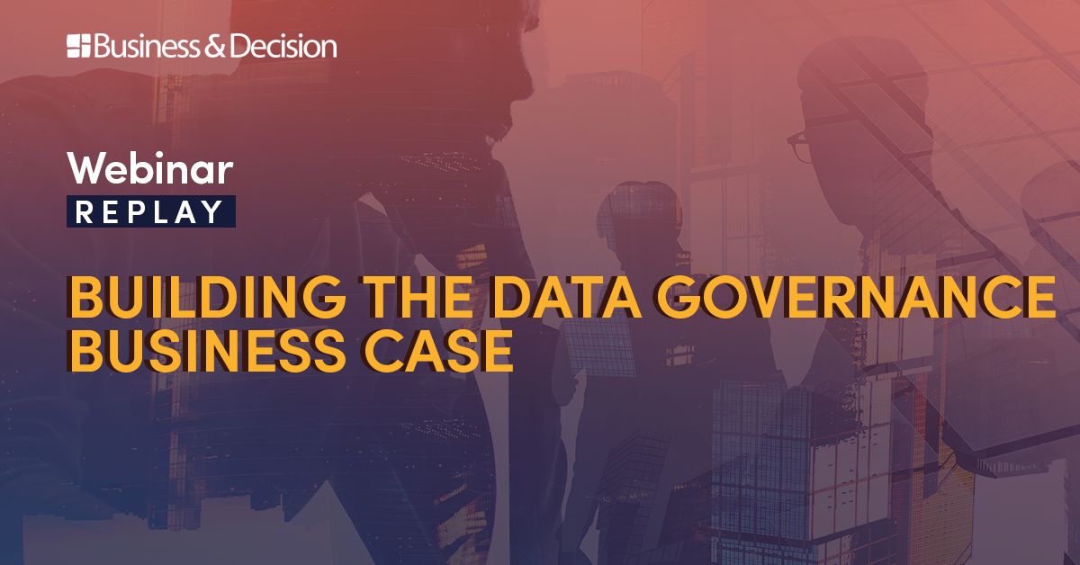 """Thumbnail for """"Building the Data Governance business case"""" webinar replay"""