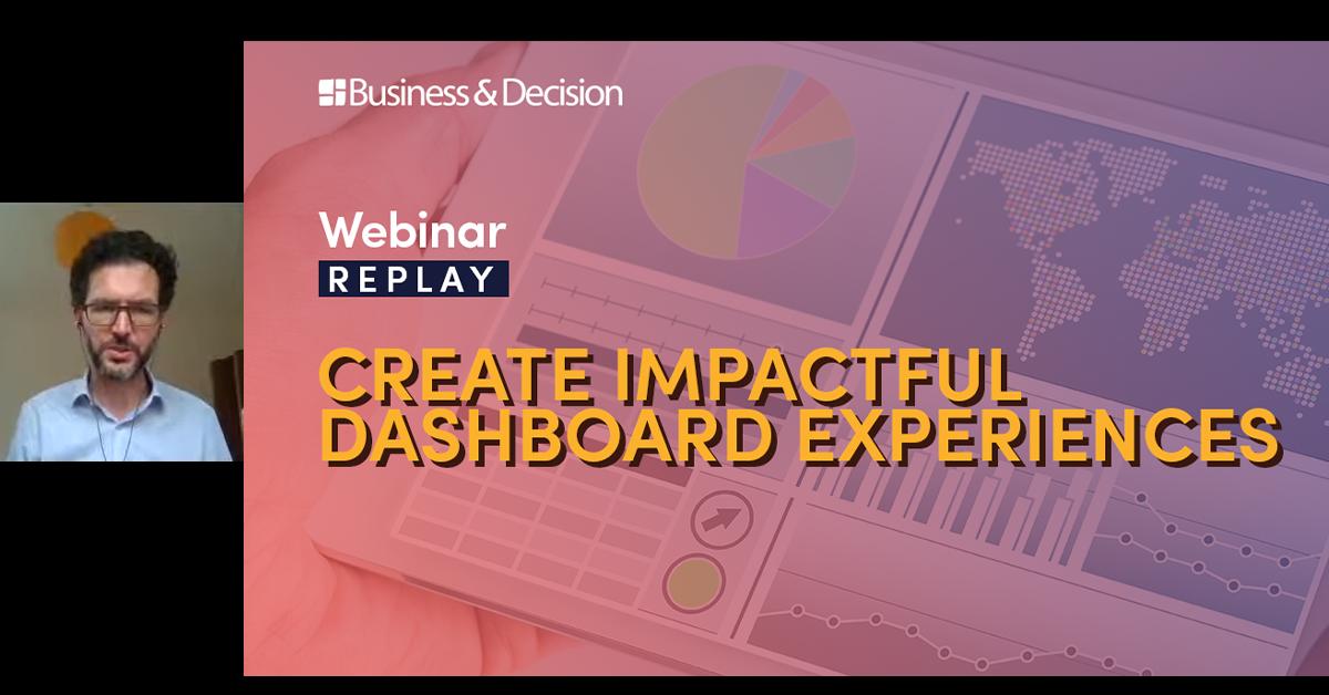 "Thumbnail for ""Create impactfull dashboard experiences"" webinar replay"