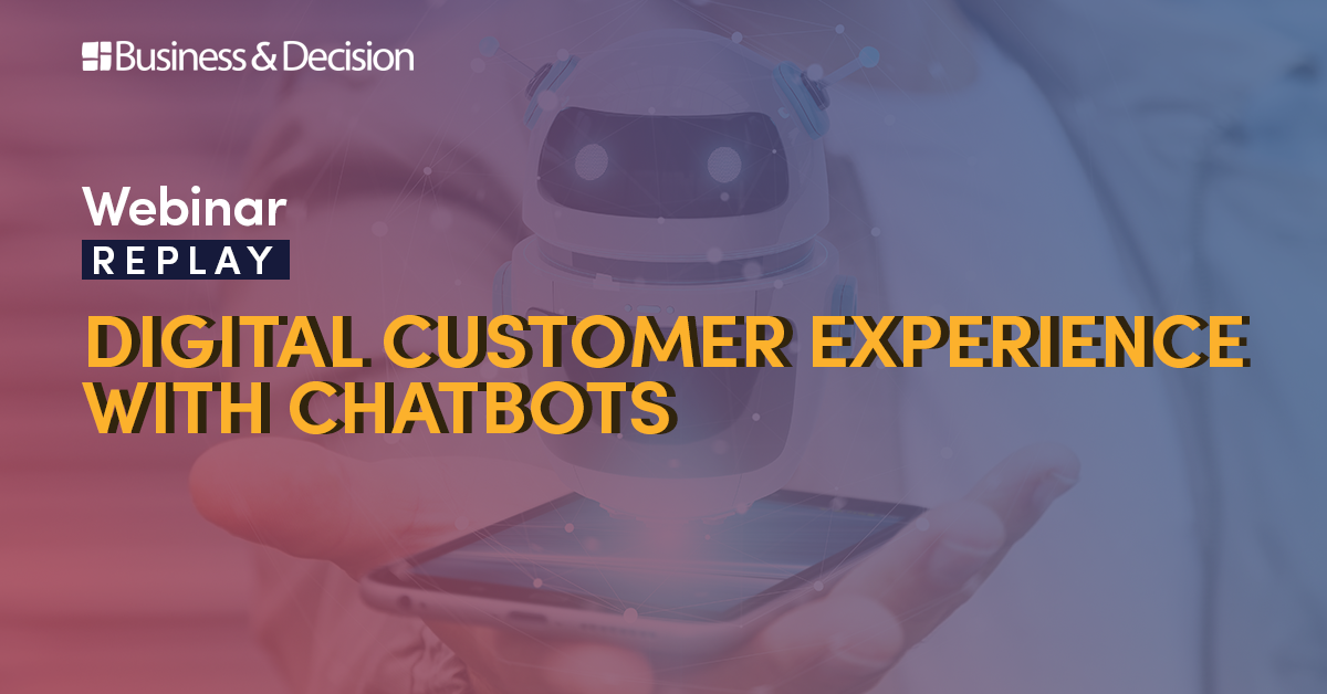 """Thumbnail for """"Digital Csutomer Experience with Chatbots"""" webinar replay"""