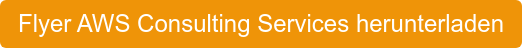 Flyer AWS Consulting Services herunterladen