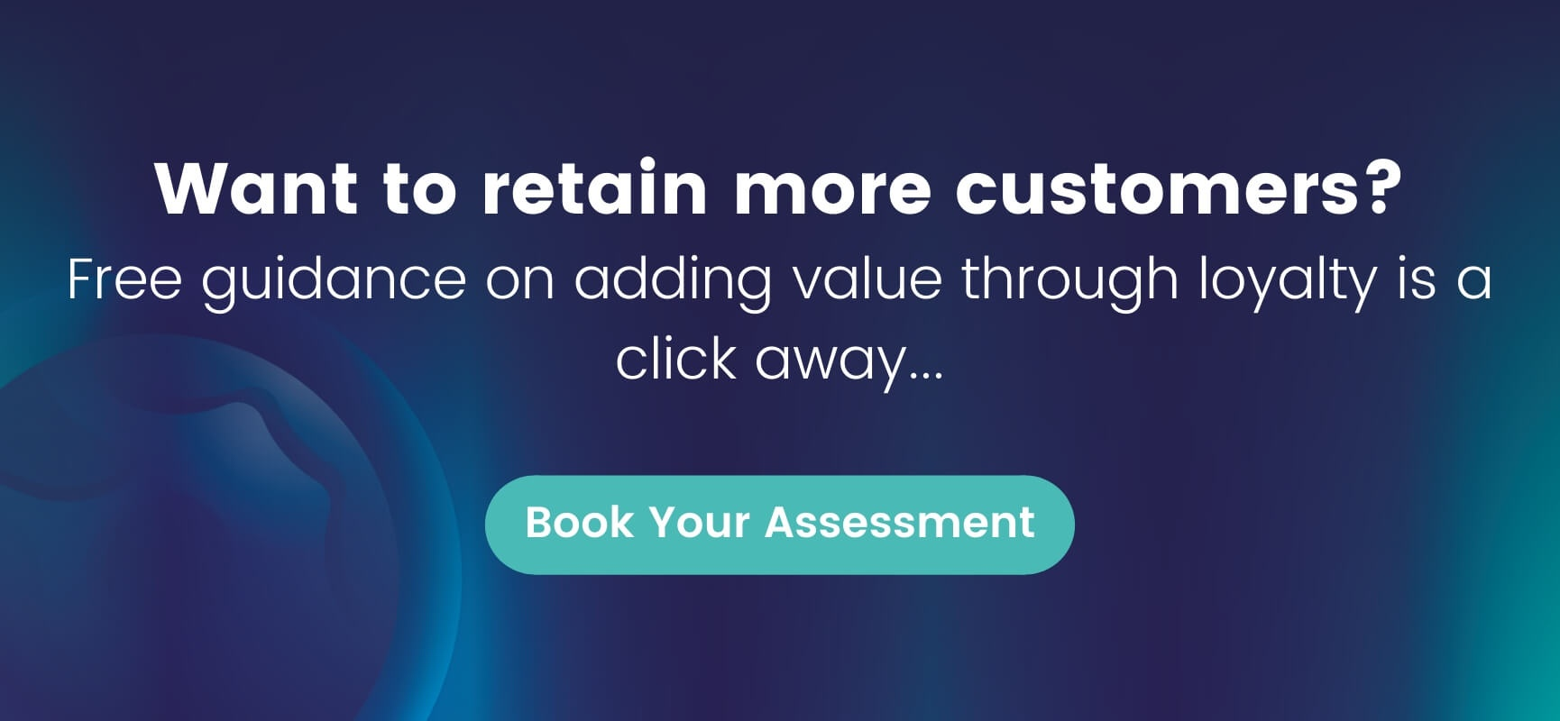 book your free customer loyalty assessment