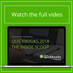 [Webinar] QuickBooks 2018 The Inside Scoop