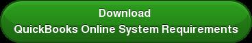 Download  QuickBooks Online System Requirements