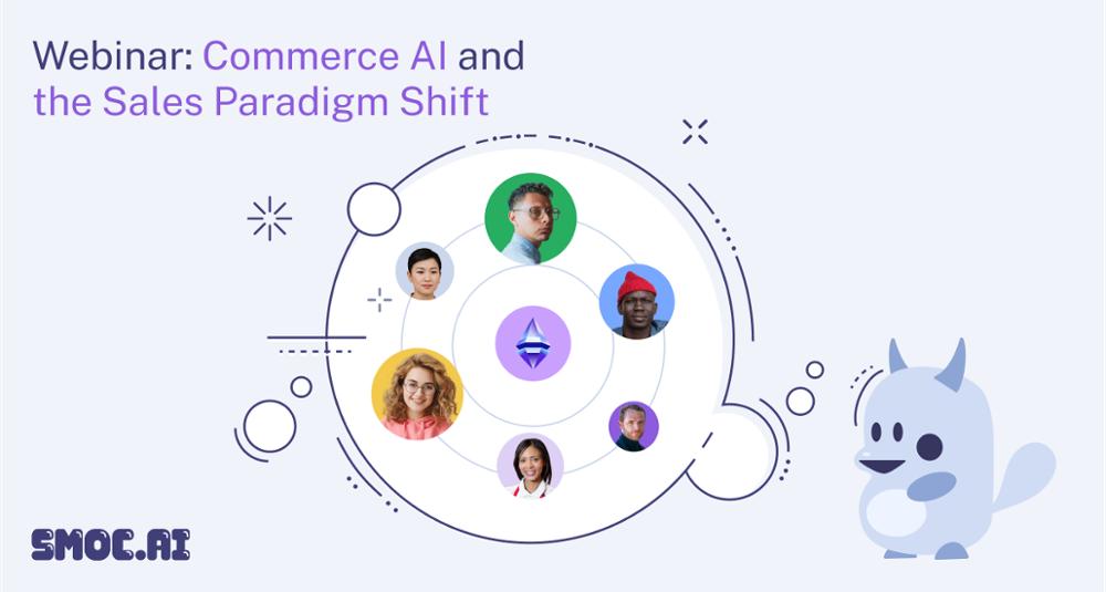 Webinar: Commerce AI and the Sales Paradigm Shift