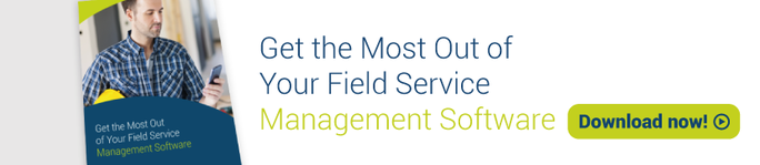get-the-most-out-of-your-field-service-management-software