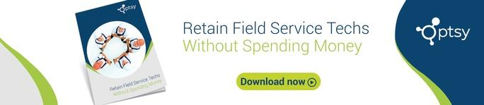 retain field service techs without spending money call to action
