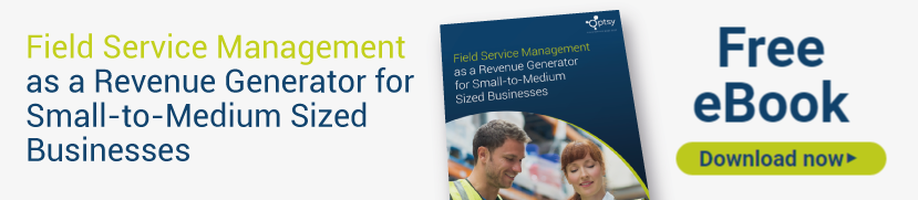 Field Service Management as a Revenue Generator for Small-to-Medium Sized Businesses