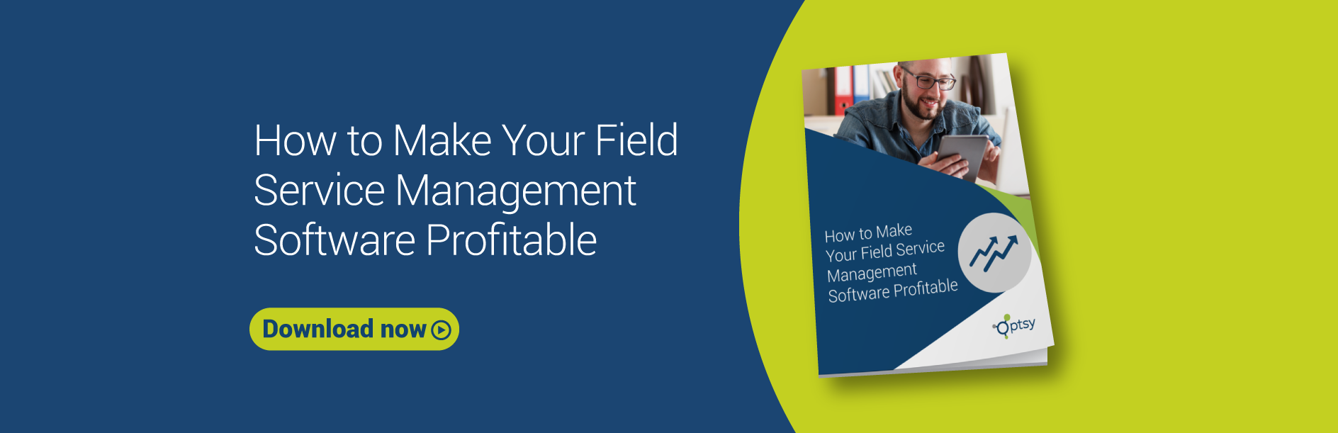 How Field Service Management Software Makes You Profitable