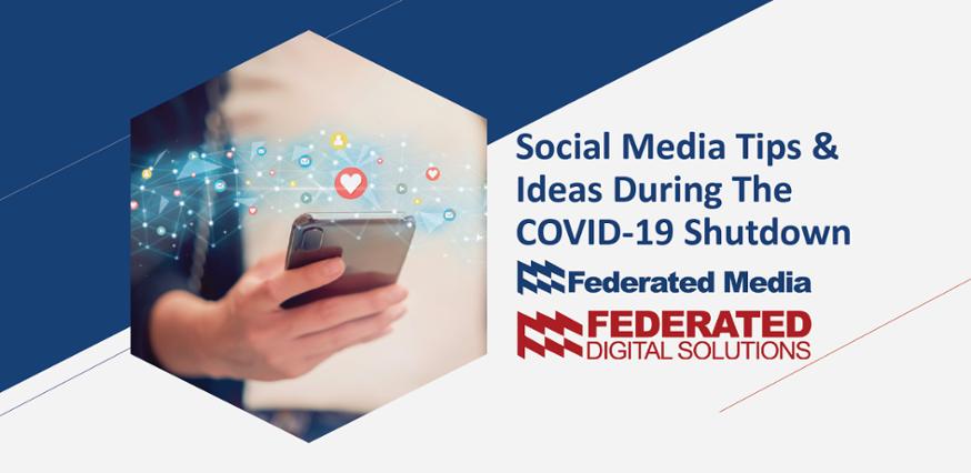 Webinar: Social Media Tips & Ideas During The COVID-19 Shutdown