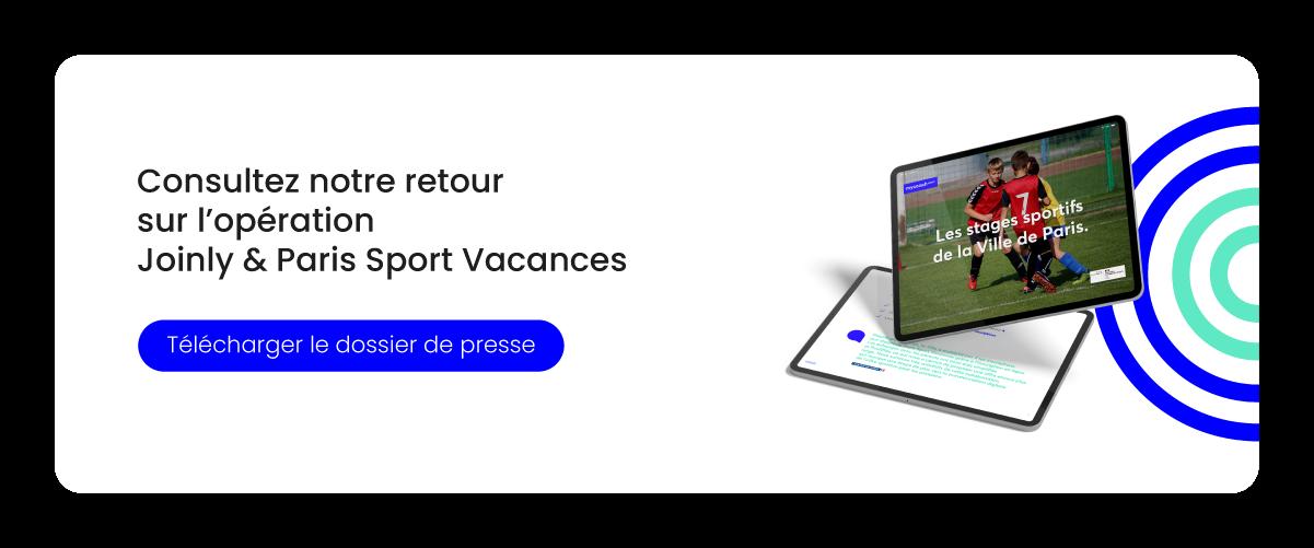 """Télécharger le dossier de presse """"Joinly & Paris Sport Vacances"""""""