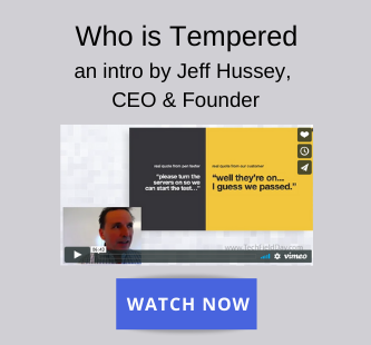 Who is Tempered - an introduction by Jeff Hussey, CEO and Founder