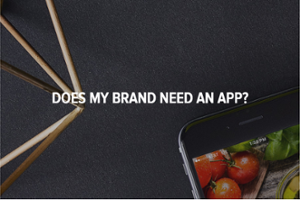 does-my-brand-need-an-app