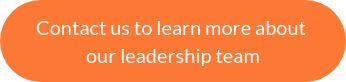 Contact us to learn more about our leadership team