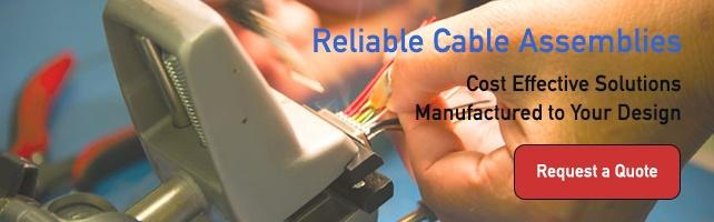 Cost Effective Cable Asseblies Manufactured to Your Design