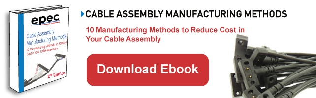 Download Our Cable Assembly Manufacturing Methods Ebook