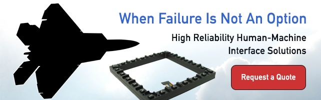 High Reliability Human-Machine Interface Solutions