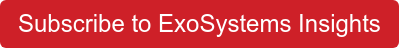 Subscribe to ExoSystems Insights