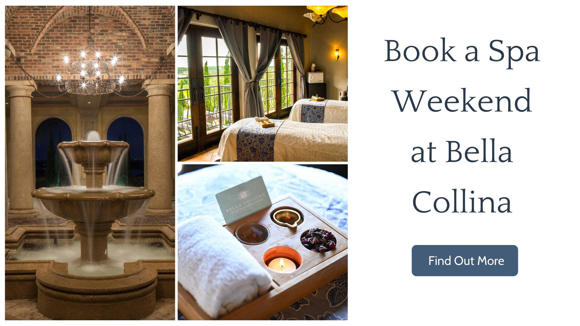 Book a Spa Weekend at Bella Collina