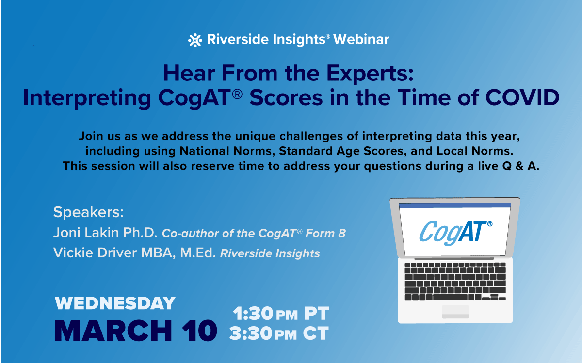 Hear From the Experts: Interpreting CogAT Scores in the Time of COVID